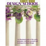 "Book Review, ""Design School"" by Florists' Review"