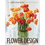 """The Judith Blacklock Encyclopedia of Flower Design"""