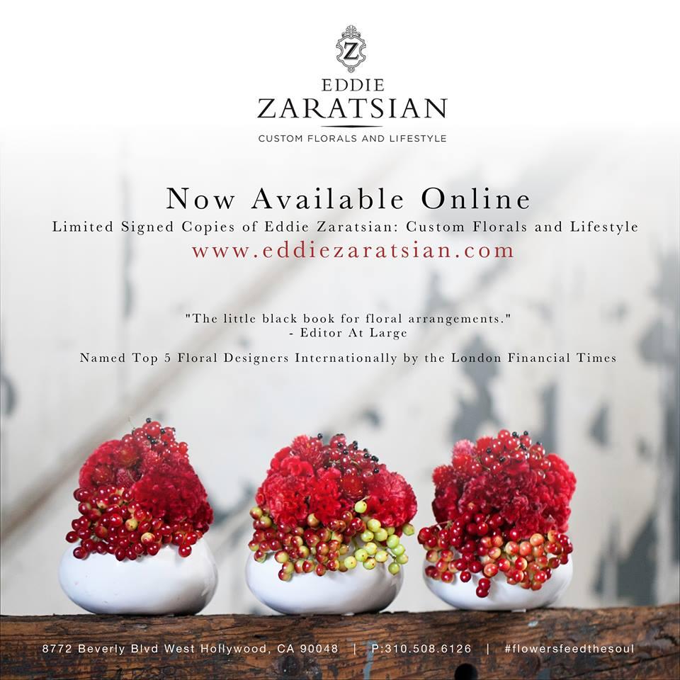 Eddie Zaratsian: Custom Florals and Lifetstyle Book