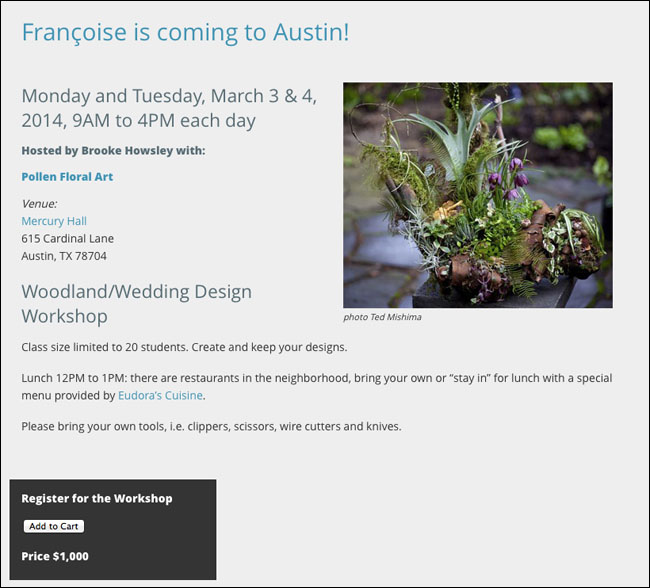 Francoise Weeks will be teaching a hands-on floral design class in Austin, Texas