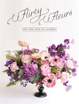 Flirty Fleurs Magazine 2015 - Issue Two
