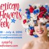 American Flowers Week – June 28 to July 4, 2016