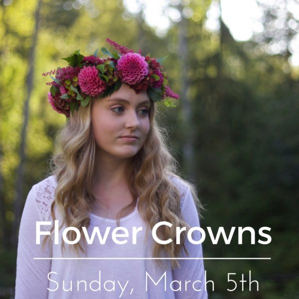 Sunday, March 5th - Flower Crown Workshop in Seattle, Washington -Floral Design Class with Flirty Fleurs