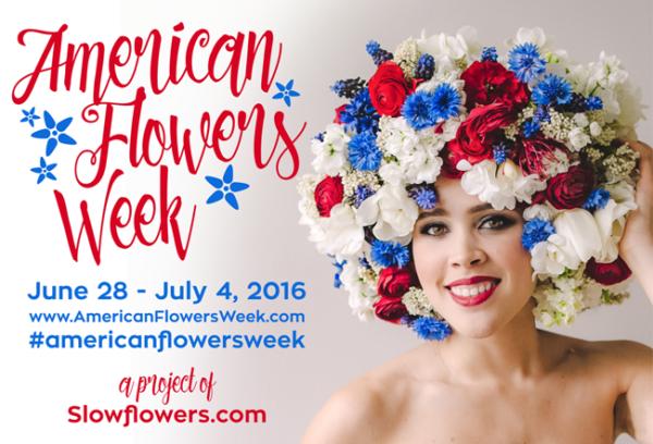 American Flowers Week - June 28 to July 4, 2016
